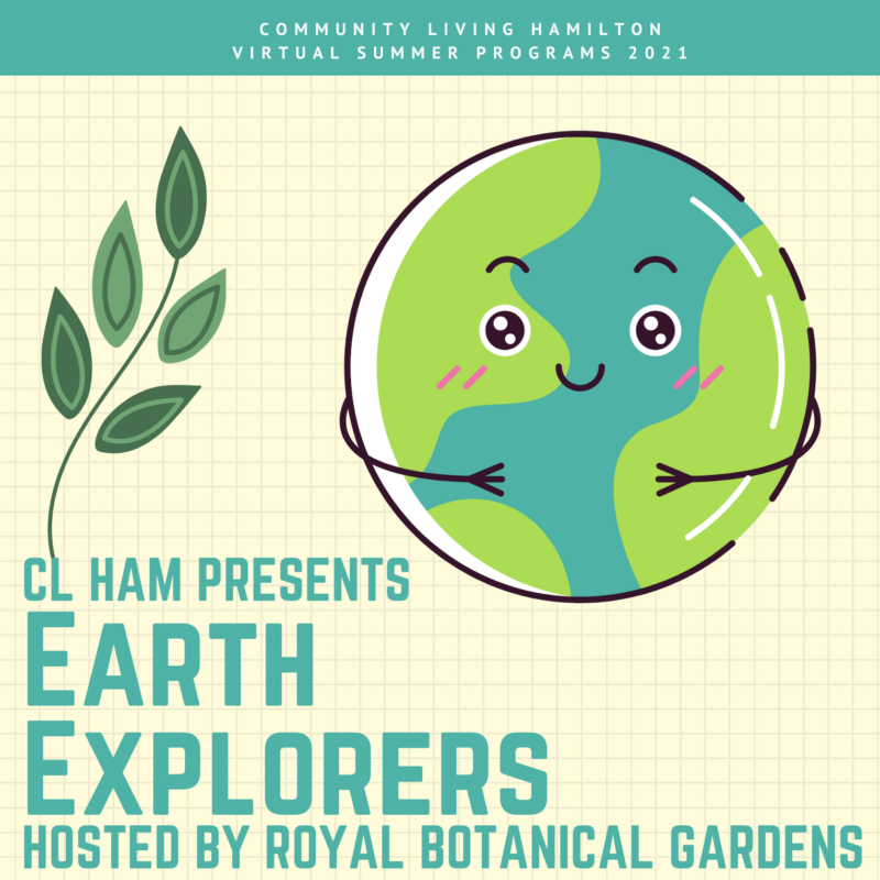 Poster for Earth Explorers Hosted by Royal Botanical Gardens